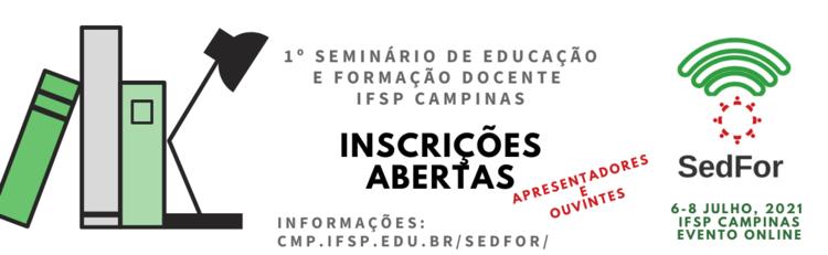 IFSP Campinas realiza 1º Seminário de Educação e Formação Docente (SedFor)